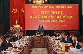 Đảng ủy cơ quan NHTW: Kiên định mục tiêu, hoàn thành tốt nhiệm vụ chính trị của Ngành