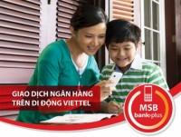 Tặng 50% giá trị thẻ nạp Viettel trong 1 năm với dịch vụ MSB Bank Plus
