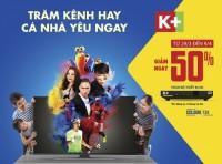 Truyền hình K+ ưu đãi lớn cho người mê thể thao