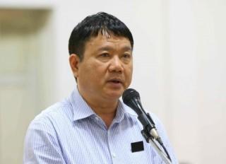 Viện kiểm sát đề nghị bị cáo Đinh La Thăng mức án 18 – 19 năm tù