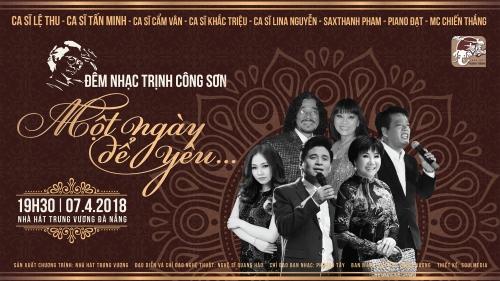Sắp diễn ra đêm nhạc Trịnh Công Sơn - 'Một ngày để yêu...'