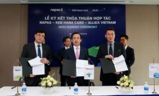 NAPAS ký thỏa thuận hợp tác với Hana Card và Alliex