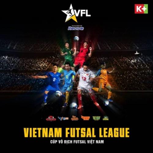 K+ phát sóng giải bóng đá trong nhà - Vietnam Futsal League 2018