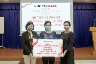 Central Retail tặng 4 phòng cách ly áp lực âm phòng chống dịch Covid-19