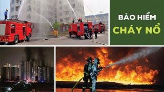 Đề xuất mới về bảo hiểm cháy, nổ bắt buộc