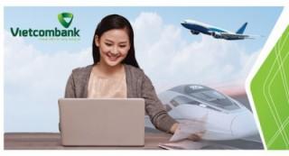 Thêm hình thức thanh toán vé máy bay và đường sắt tại Vietcombank