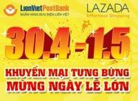 Khuyến mại tưng bừng, mừng ngày lễ lớn cùng LienVietPostBank