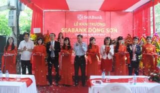SeABank khai trương Phòng giao dịch Đông Sơn