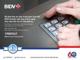BIDV lưu ý khách hàng thay đổi mã số PIN thẻ định kỳ