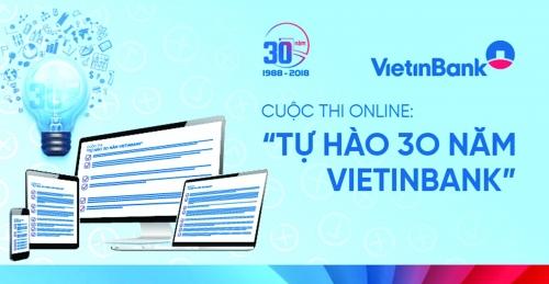 """Cuộc thi online """"Tự hào 30 năm VietinBank"""""""