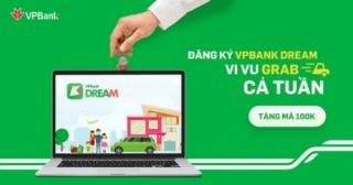 Trải nghiệm ứng dụng VPBank Dream với nhiều quà tặng hấp dẫn