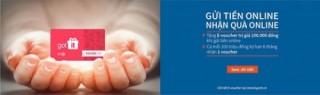 Gửi tiền online để nhận quà tặng hấp dẫn và hưởng lãi suất cao từ Eximbank