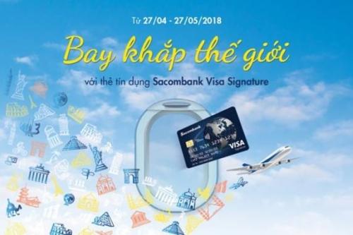 Sacombank ưu đãi lớn cho chủ thẻ Sacombank Visa Signature