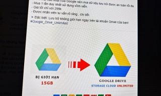 Tài khoản Google Drive vô hạn, giá rẻ bán tràn lan