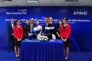 """Ngân hàng Bản Việt hợp tác cùng KPMG triển khai dự án """"Lợi nhuận điều chính rủi ro trên vốn"""""""