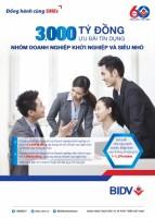 BIDV dành 3.000 tỷ đồng ưu đãi DN siêu nhỏ và DN khởi nghiệp