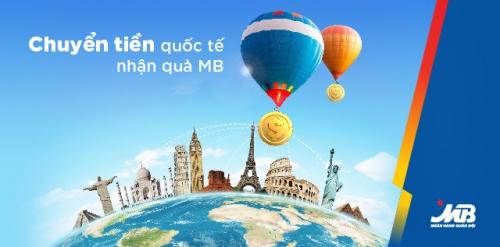 MB dành nhiều quà tặng cho KH sử dụng dịch vụ chuyển và nhận tiền quốc tế