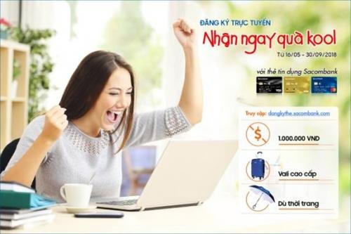 Sacombank ưu đãi cho khách hàng đăng ký thẻ trực tuyến