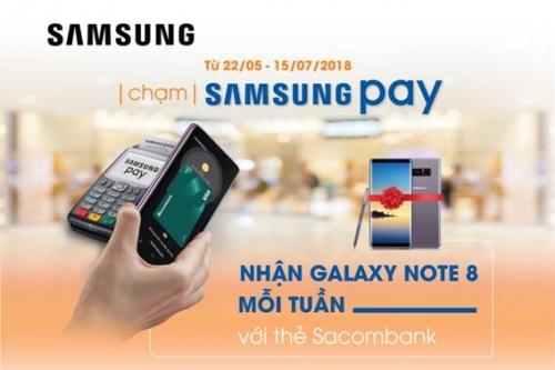 Nhận Galaxy Note 8 khi thanh toán qua Samsung Pay