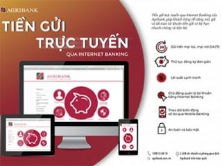 Agribank triển khai dịch vụ tiền gửi trực tuyến trên Internet Banking