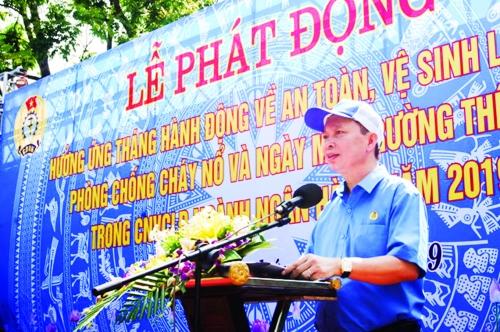 Công đoàn Ngân hàng Việt Nam: Hưởng ứng Tháng hành động về an toàn vệ sinh lao động, phòng chống cháy nổ