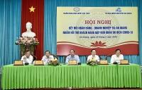 Triển khai quyết liệt các giải pháp hỗ trợ doanh nghiệp trên địa bàn tỉnh An Giang