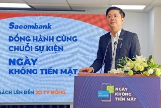 Sacombank đồng hành cùng chuỗi sự kiện 'Ngày không tiền mặt'