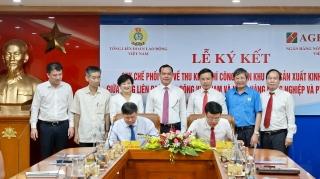 Agribank và Tổng Liên đoàn Lao động Việt Nam ký kếtQuy chế hợp tác toàn diện