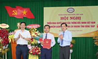 Ông Vương Trí Phong được bổ nhiệm làm Giám đốc NHNN chi nhánh Đồng Tháp