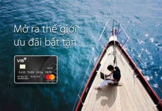 VIB ra mắt thẻ tín dụng VIB World MasterCard với hạn mức lên đến 1,2 tỷ đồng