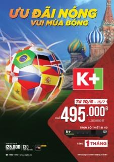 Xem trực tiếp 64 trận đấu World Cup 2018 trên hệ thống K+