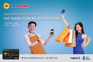 """Hưởng ứng """"Ngày không tiền mặt"""" Vietbank dành ưu đãi lớn cho khách hàng"""