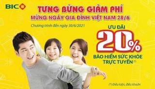 BIC giảm 20% phí bảo hiểm sức khỏe mừng ngày Gia đình Việt Nam 28/6