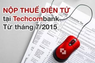"""Techcombank """"cải cách thủ tục hành chính"""" cho DN"""