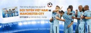 SHB tổ chức chương trình nghệ thuật trước trận Việt Nam - Manchester City