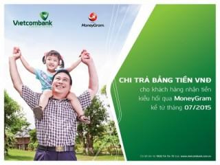 Nhận kiều hối bằng VND qua MoneyGram tại Vietcombank