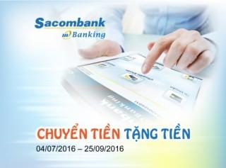Sacombank tặng tiền cho KH chuyển khoản qua Sacombank mBanking