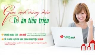 VPBank tặng đến 1 triệu đồng cho khách hàng sử dụng dịch vụ VPBank Online