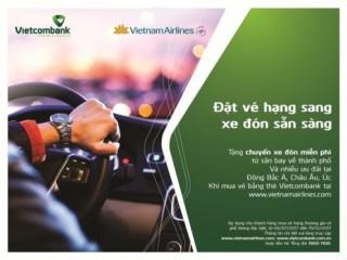 Vietcombank và Vietnam Airlines hợp tác mang đến nhiều ưu đãi cho KH