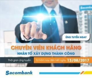 Sacombank cần tuyển 1.000 nhân sự
