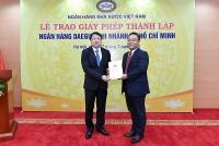 Trao Giấy phép thành lập Ngân hàng Daegu – Chi nhánh Thành phố Hồ Chí Minh