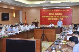 Đảng ủy cơ quan NHTW: Góp phần hoàn thành toàn diện nhiệm vụ chính trị ngành Ngân hàng