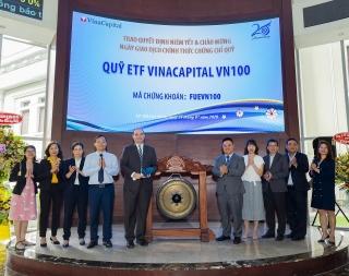 Quỹ ETF VinaCapital VN100 chính thức niêm yết tại HOSE
