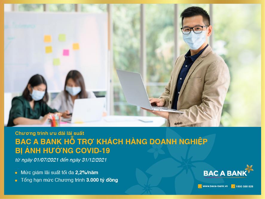 BAC A BANK ưu đãi lãi suất cho khách hàng doanh nghiệp bị ảnh hưởng bởi COVID-19