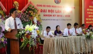 TP. Hồ Chí Minh: Đảng bộ khối ngân hàng tổ chức Đại hội nhiệm kỳ mới