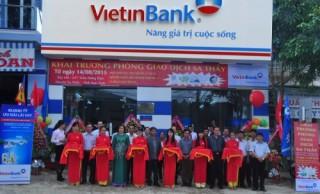 VietinBank Kon Tum khai trương Phòng giao dịch Sa Thầy