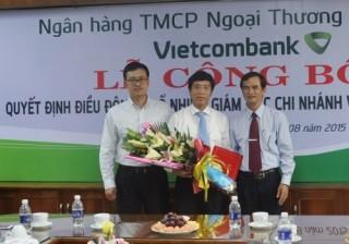 Vietcombank bổ nhiệm hàng loạt nhân sự lãnh đạo các chi nhánh