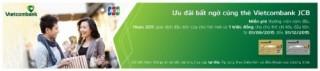 Vietcombank miễn phí thường niên năm đầu cho thẻ Vietcombank JCB