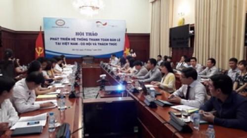 Phát triển hệ thống thanh toán bán lẻ tại Việt Nam - Cơ hội và thách thức