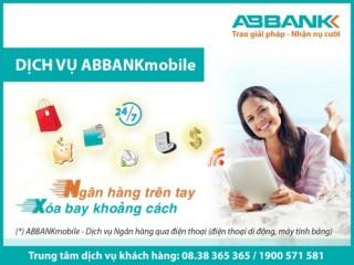 ABBANK chính thức ra mắt dịch vụ ABBANKmobile cùng nhiều ưu đãi hấp dẫn
